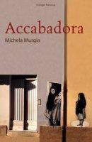 """Accabadora"" di Michela Murgia, Casa editrice italiana Einaudi"
