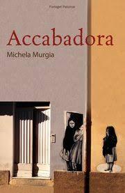 """Accabadora"" af Michela Murgia, Forlaget Palomar"